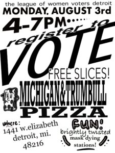 Voter Registration Drive @ Michigan & Trumball Pizza