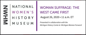 Woman Suffrage: The West Came First @ Zoom